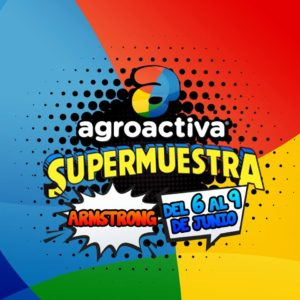 AgroActiva - Super Muestra Armstrong @ AgroActiva